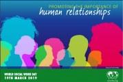 شعار روز جهانی مددکاری اجتماعی ۲۰۱۹ : ترویج اهمیت روابط انسانی